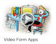 Video form apps